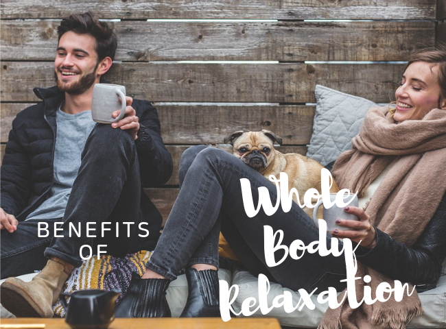 Benefits of whole body relaxation